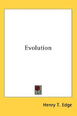Evolution  by  Henry T. Edge