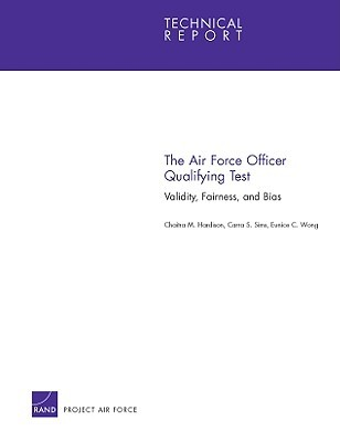 The Air Force Officer Qualifying Test: Validity, Fairness and Bias  by  Chaitra M. Hardison