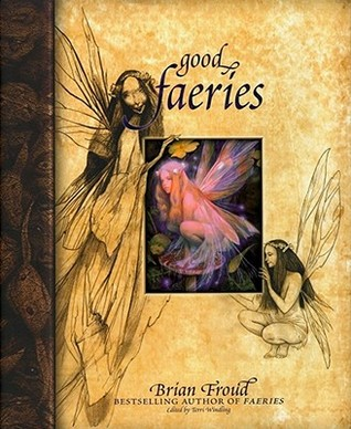 Good Faeries Bad Faeries (Hardcover)
