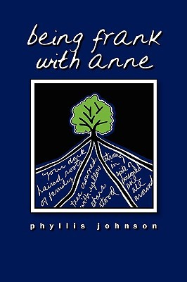 Being Frank with Anne by Phyllis Johnson