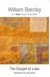 The Gospel Of Luke (New Daily Study Bible)