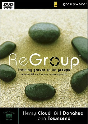 Regroup: Training Groups to Be Groups  by  Henry Cloud