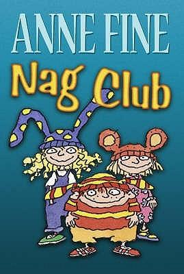 Nag Club  by  Anne Fine
