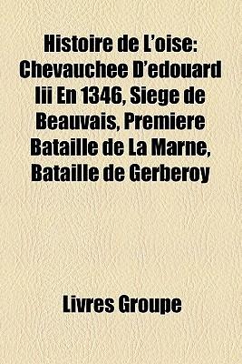 Histoire De LOise Livres Groupe