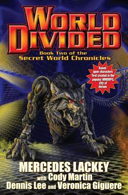 Book Review: Mercedes Lackey, Veronica Giguere, Dennis Lee, & Cody Martin's World Divided