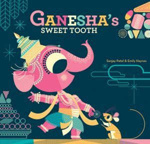 Ganesha's Sweet Tooth (2012) by Emily Haynes