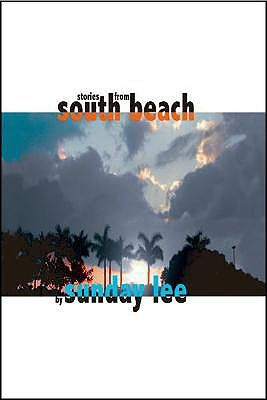 Stories from South Beach  by  Sunday Lee