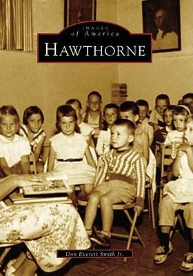Hawthorne Don Everett Smith Jr.