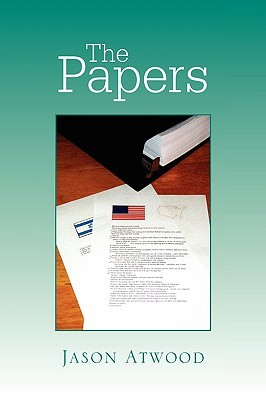 The Papers  by  Jason Atwood