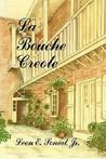 La Bouche Creole by Leon E. Soniat Jr.