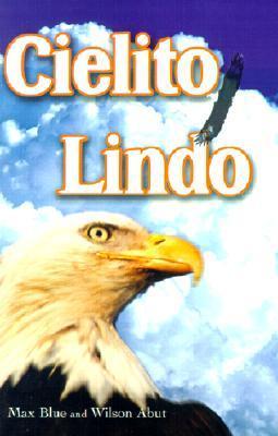 Cielito Lindo  by  Max Blue