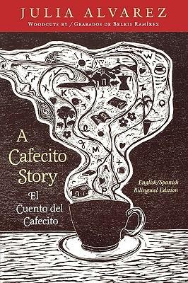 A Cafecito Story: El Cuento del Cafecito