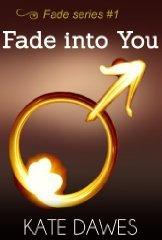 Fade into You (Fade, #1)