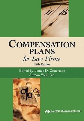 Compensation Plans for Law Firms James D. Cotterman