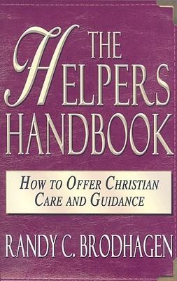 Helpers Handbook, the Brodhagen C.