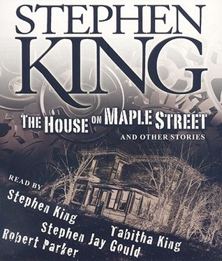 The House on Maple Street, and Other Stories