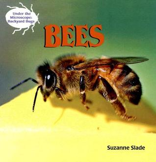 Bees (Under The Microscope: Backyard Bugs)