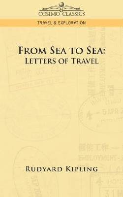 From Sea to Sea: Letters of Travel  by  Rudyard Kipling