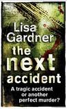 The Next Accident (Quincy & Rainie, #3)