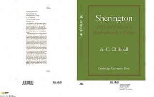 Sherington: Fiefs and Fields of a Buckinghamshire Village  by  A.C. Chibnall