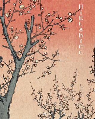 Hiroshige, 100 Views of Edo by Melanie Trede