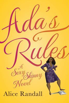 Adas Rules: A Sexy Skinny Novel