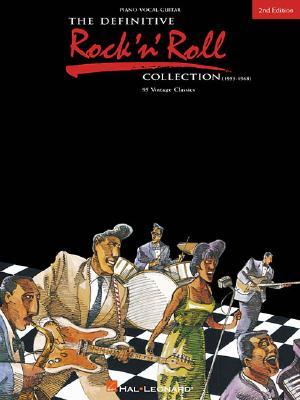 The Definitive Rocknroll Collection: 95 Vintage Hits  by  Hal Leonard Publishing Company