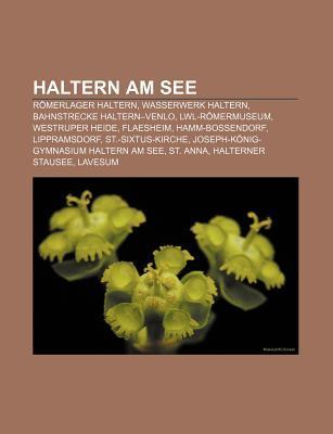 Haltern Am See: R Merlager Haltern, Wasserwerk Haltern, Bahnstrecke Haltern-Venlo, Lwl-R Mermuseum, Westruper Heide, Flaesheim, Hamm-B  by  Source Wikipedia