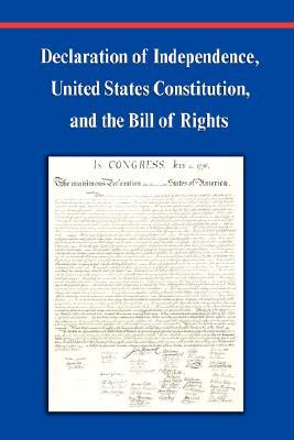 an overview of the difference between the declaration of independence united states constitution and What follows is a comparison of the universal declaration of human rights and the united states constitution (bill of rights) and declaration of independence.