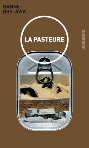La pasteure  by  Hanne Ørstavik