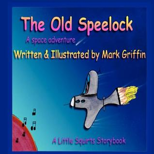 The Old Speelock  by  Mark  Griffin