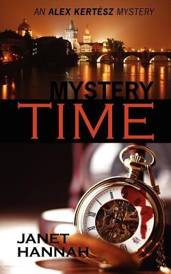 Mystery Time (Alex Kertesz Mystery #3)