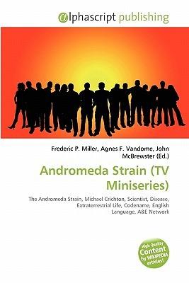 Andromeda Strain (TV Miniseries) Frederic P.  Miller