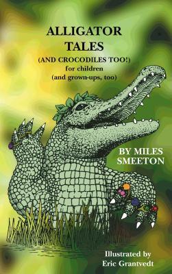 Alligator Tales Miles Smeeton