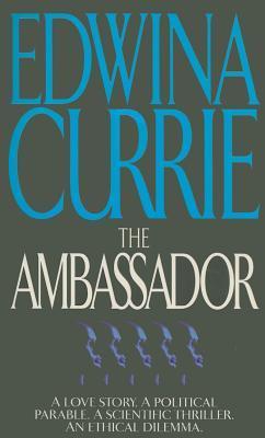 The Ambassador Edwina Currie