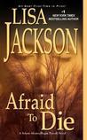 Afraid To Die (To Die #4)