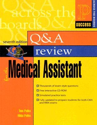Prentice Halls Health Question and Answer Review for the Medical Assistant (7th Edition) Tom Palko