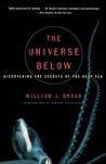 The Universe Below: Discovering the Secrets of the Deep Sea