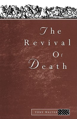 The Revival of Death  by Tony Walter />