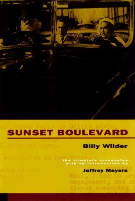 an analysis of sunset boulevard by willy wilder 2 but five years after sunset boulevard was released, theda bara, the  quintessential hollywood vamp of silent movies, would confirm the premise of  wilder's.