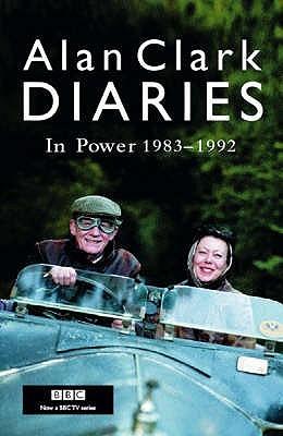 Diaries: In Power 1983-1992  by  Alan Clark