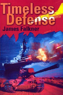 Timeless Defense  by  James Falkner