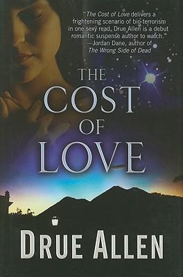 The Cost of Love Drue Allen