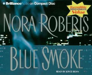 Blue Smoke (Cd) Nora Roberts