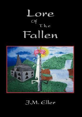 Lore of the Fallen  by  J.M. Eller