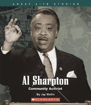 Al Sharpton: Community Activist  by  Jay Mallin