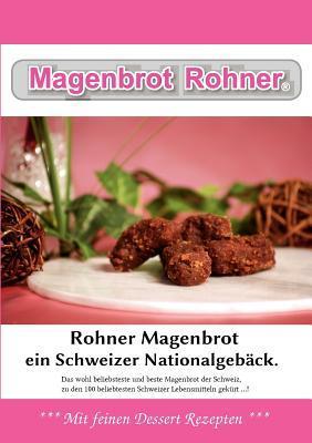 Rohner Magenbrot Marcel Rohner