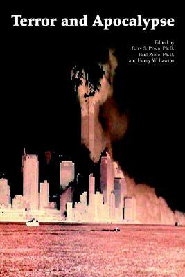 Terror and Apocalypse Psychological Undercur  by  Jerry S. Piven