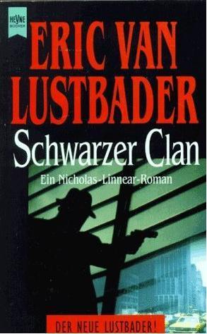 Schwarzer Clan Eric Van Lustbader