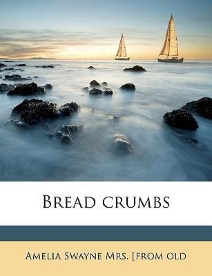 Bread Crumbs Amelia Swayne